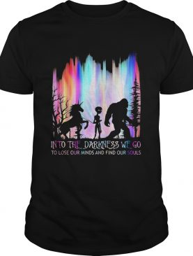Nightmares into the darkness we go to lose our minds and find our souls shirt