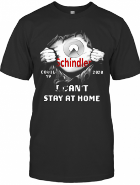 Schindler Inside Me Covid 19 2020 I Can'T Stay At Home T-Shirt