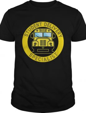 School bus Student Delivery Specialist shirt