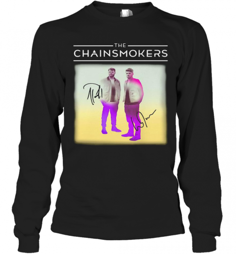 The Chainsmokers Members Signatures T-Shirt Long Sleeved T-shirt
