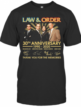 2Law And Order 30Th Anniversary 1990 2020 Thank You For The Memories T-Shirt
