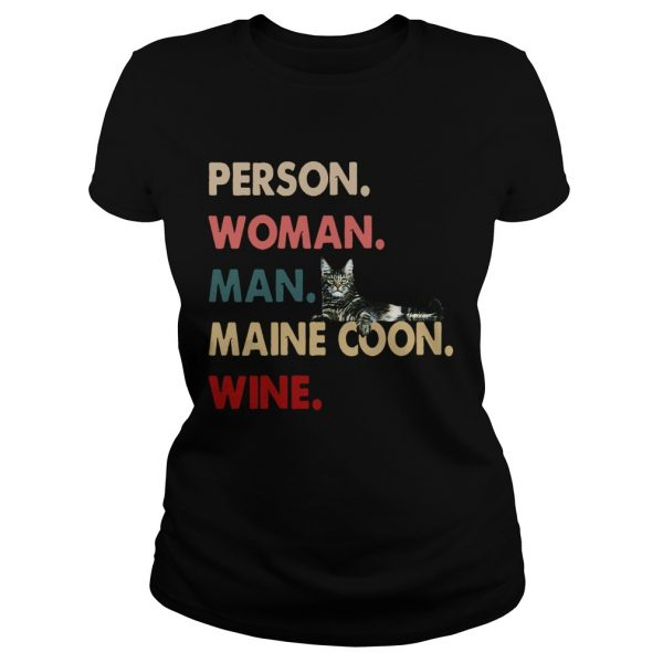 Cat Person Woman Man Maine Coon Wine  Classic Ladies