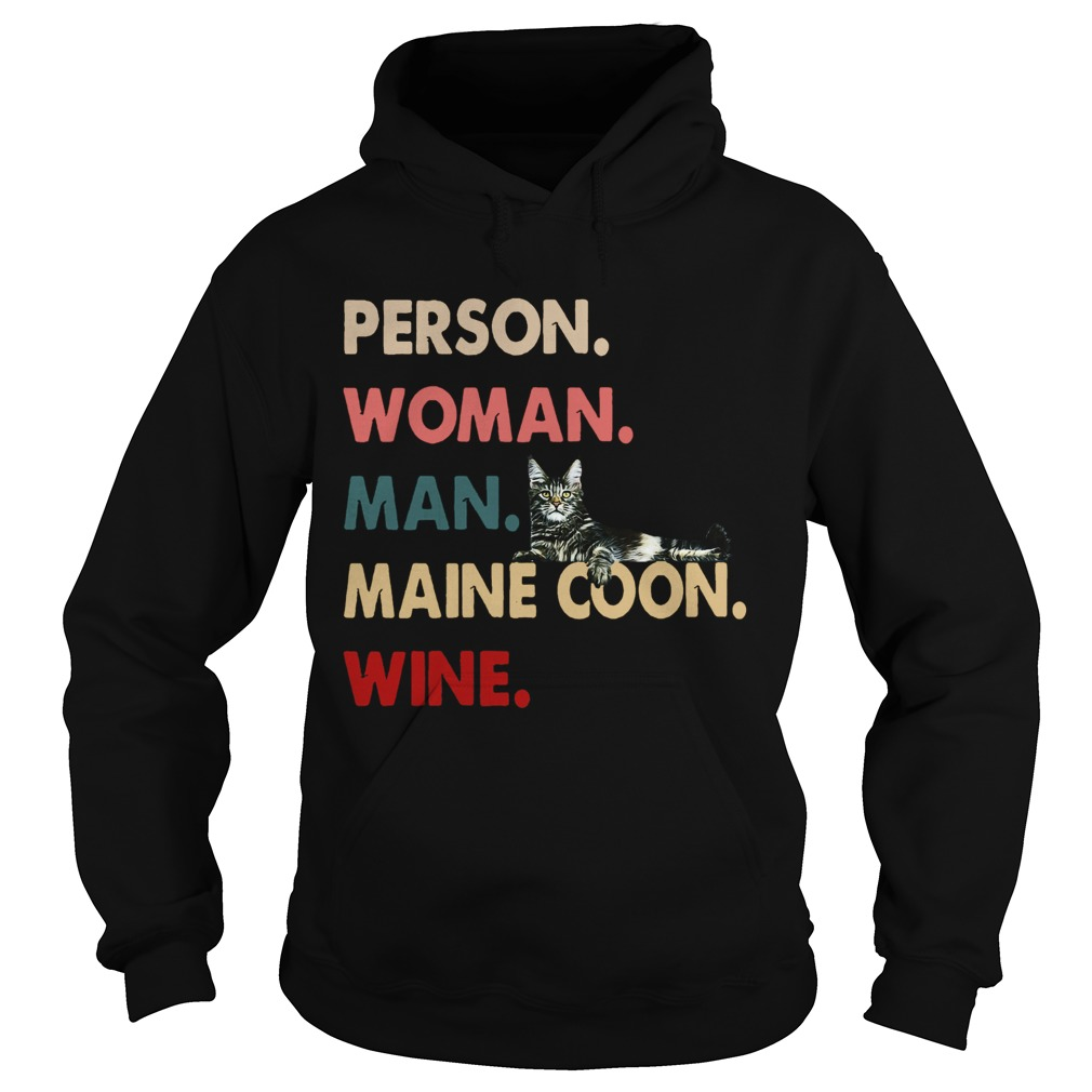 Cat Person Woman Man Maine Coon Wine Hoodie