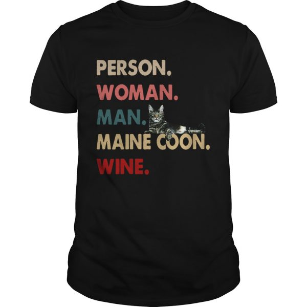 Cat Person Woman Man Maine Coon Wine  Unisex