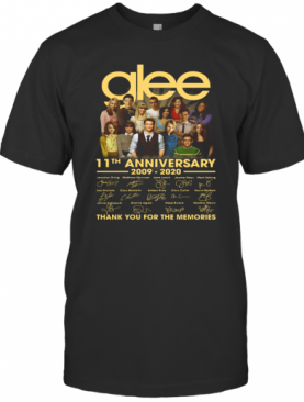 Glee 11Th Anniversary 2009 2020 Signatures Thank You For The Memories T-Shirt