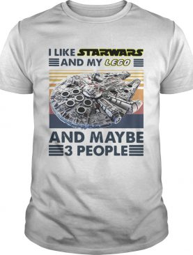 I Like Star Wars And My Lego And Maybe 3 People Vintage shirt