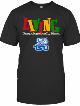 Living Unapologetically Black Tennessee State University T-Shirt