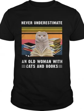 Never Underestimate An Old Woman With Cats And Books Scottish Fold Cat Vintage Retro shirt
