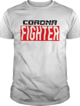 Nice Corona Fighter shirt