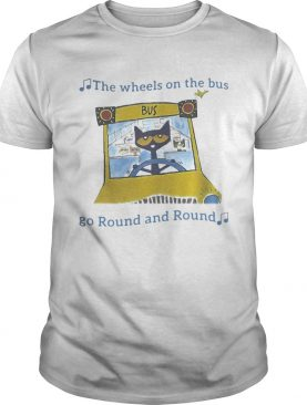 THE WHEELS ON THE BUS GO ROUND AND ROUND CAT SCHOOL BUS shirt