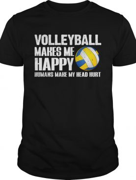 Volleyball Makes Me Happy Humans Make My Head Hurt Halloween shirt
