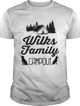 Wilks Family Campout shirt