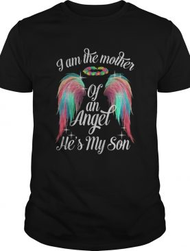 Wings i am the mother of an angel hes my son shirt