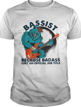 Wolf Playing Guitar Bassist Because Badass Isnt And Official Job Title shirt