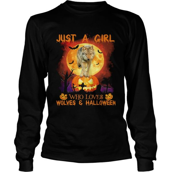 Wolf just a girl who loves wolves and halloween moon pumpkin  Long Sleeve