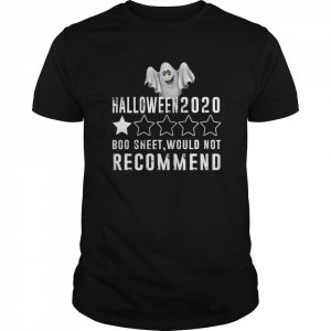 2020 Is Boo Sheet Would Not Recommend Funny Halloween  Classic Men's T-shirt