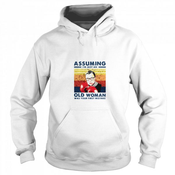 Assuming Im Just An Old Woman Was Your First Mistake Ruth Bader Ginsburg Boxing  Unisex Hoodie