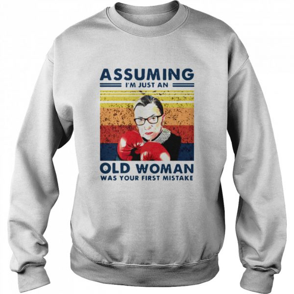 Assuming Im Just An Old Woman Was Your First Mistake Ruth Bader Ginsburg Boxing  Unisex Sweatshirt