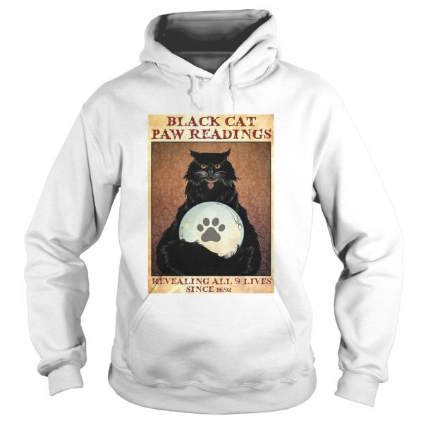 Black Cat Paw Reading Revealing All 9 Lives Since 1692  Hoodie