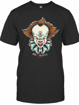 Halloween Pennywise Brutalkill Hard Core T-Shirt