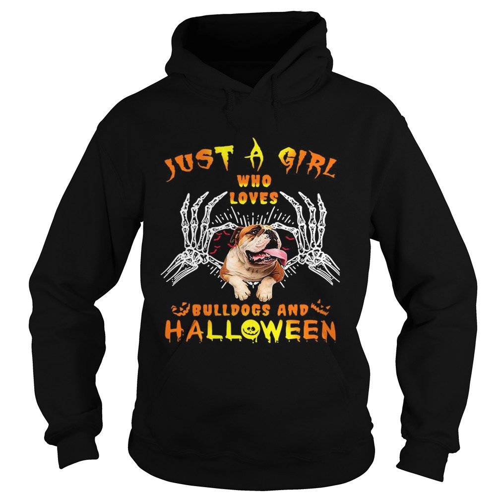 Just A Girl Who Loves Bulldogs And Halloween Hoodie