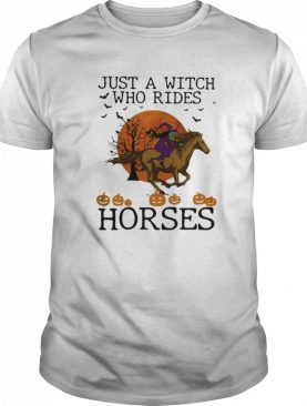 Just A Witch Who Rides Horse Moon Halloween shirt