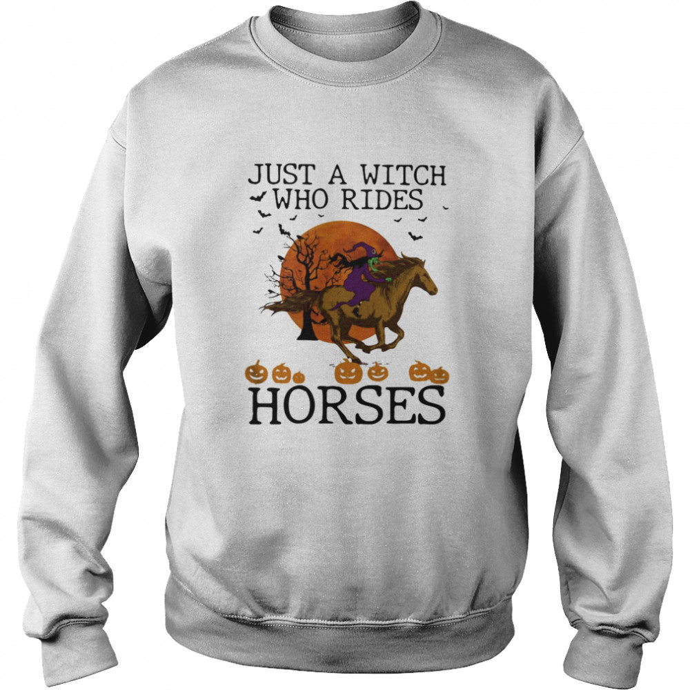 Just A Witch Who Rides Horse Moon Halloween Unisex Sweatshirt
