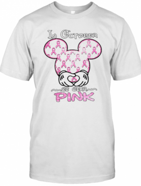 Mickey Mouse In October We Wear Pink Diamond T-Shirt