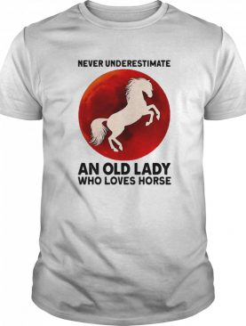 Never Underestimate An Old Lady Who Loves Horse Sunset shirt