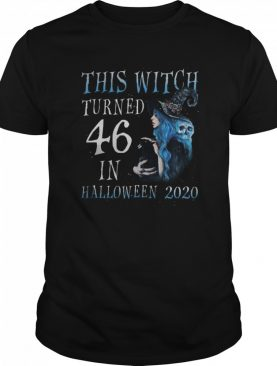 This Witch Turn 46 In Halloween 2020 Halloween Costume shirt