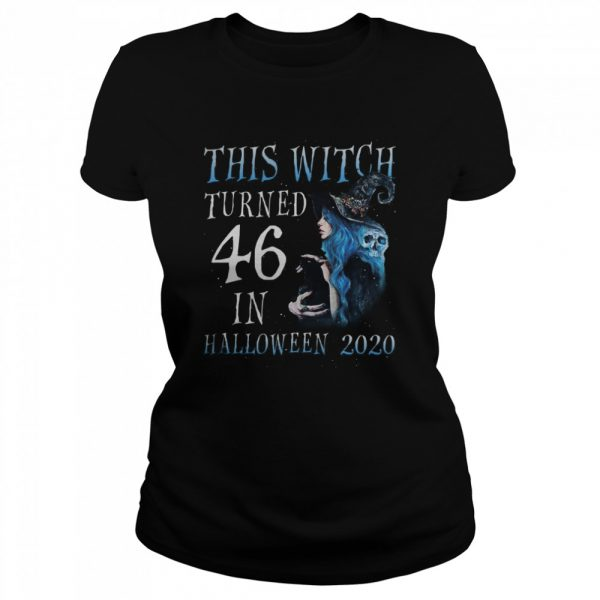 This Witch Turn 46 In Halloween 2020 Halloween Costume  Classic Women's T-shirt