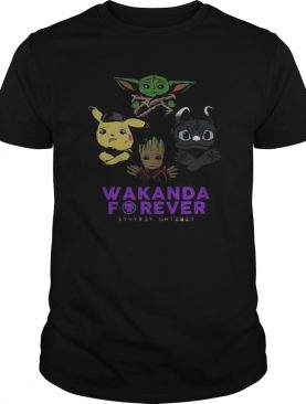 Wakanda Forever Baby Yoda Baby Pokemon Baby Groot and Baby Toothless shirt