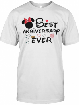 Best Anniversary Ever Minnie Mouse T-Shirt