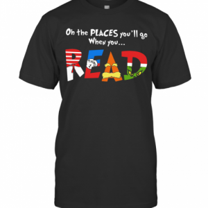 Oh The Places You'Ll Go When You Read T-Shirt Classic Men's T-shirt