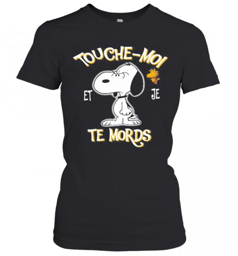 Snoopy And Woodstock Touche Moi Et Je Te Mords T-Shirt Classic Women's T-shirt