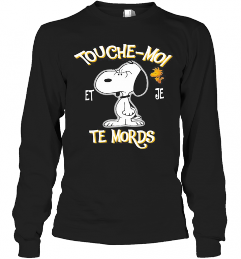 Snoopy And Woodstock Touche Moi Et Je Te Mords T-Shirt Long Sleeved T-shirt