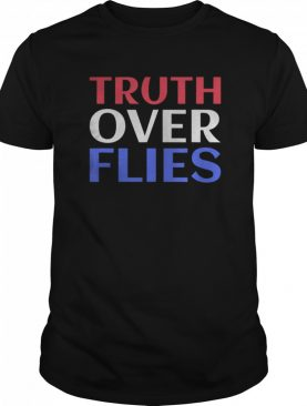 Truth Over Flies Kamala Harris Joe Biden Debate shirt