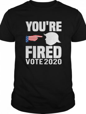 You're fired vote 2020 trump remove stubborn orange stains shirt