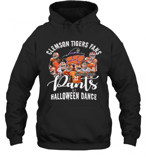 Clemson Tigers Fans Shake Your Pants At Halloween Dance T-Shirt Unisex Hoodie