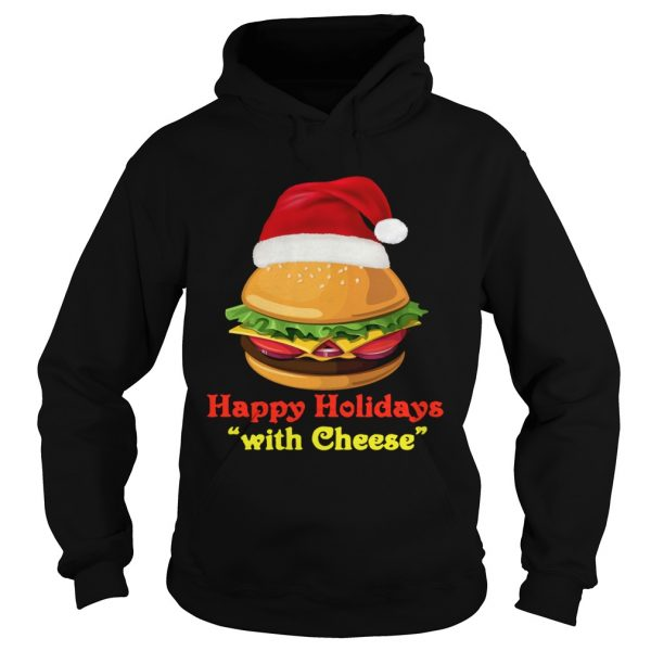 Happy Holidays With Cheese  Hoodie
