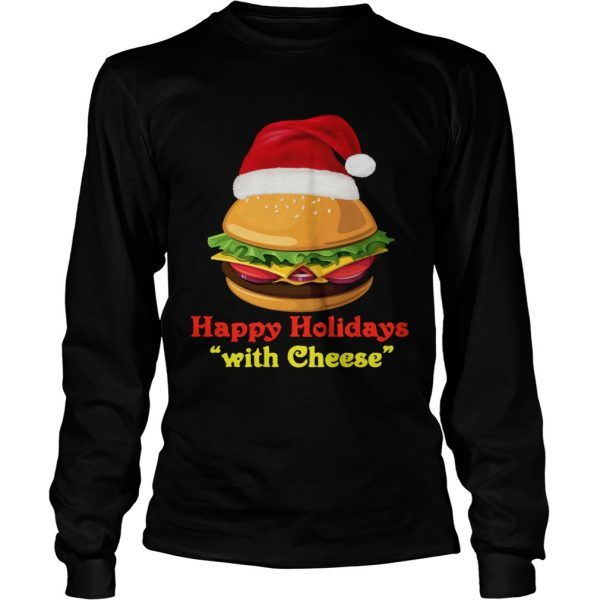Happy Holidays With Cheese  Long Sleeve