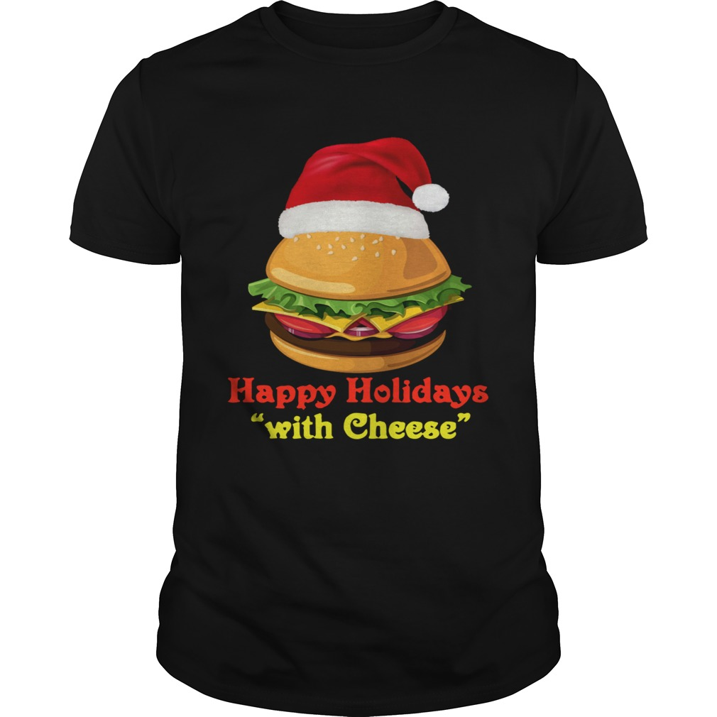 Happy Holidays With Cheese Unisex