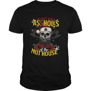 Jolliest Bunch As Holes This Side Of The Nut House  Unisex