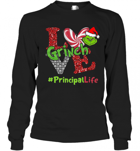 Love Grinch #Principallife Christmas T-Shirt Long Sleeved T-shirt