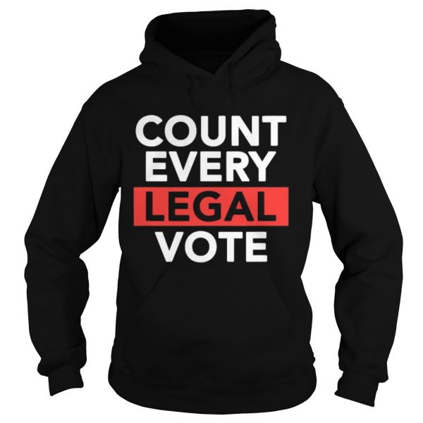 Love politics count every legal vote  Hoodie