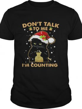 Merry christmas black cat dont talk to me im counting shirt