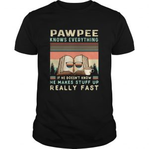 Reading Books And Coffee Pawpee Know Everything If He Doesnt Know He Makes Stuff Up Really Fast sh Unisex