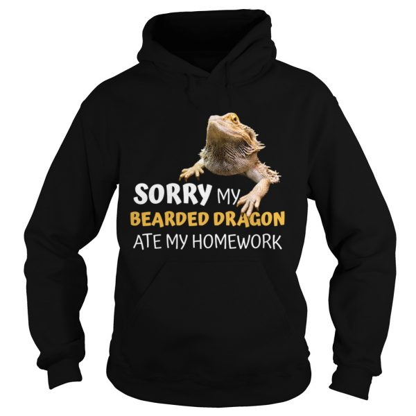 Sorry My Bearded Dragon Ate My Homework Teacher Student  Hoodie