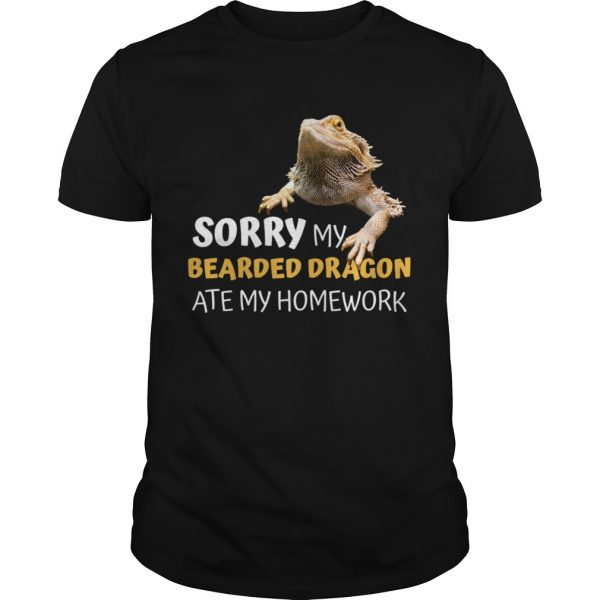 Sorry My Bearded Dragon Ate My Homework Teacher Student  Unisex