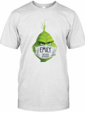 The Grinch Face Mask Emily 2020 Christmas T-Shirt